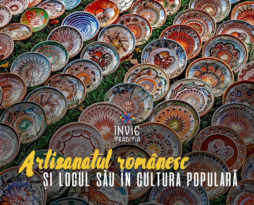 Artizanatul românesc și locul său în cultura populară