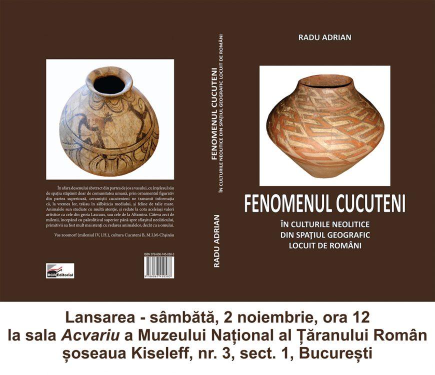 Fenomenul Cucuteni în culturile neolitice din spaţiul geografic locuit de români (lansare de carte)